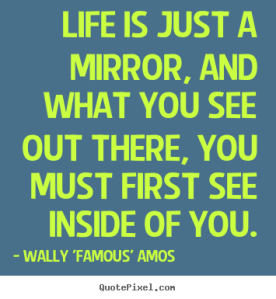 quotes-life-is-just-a-mirror_6000-1