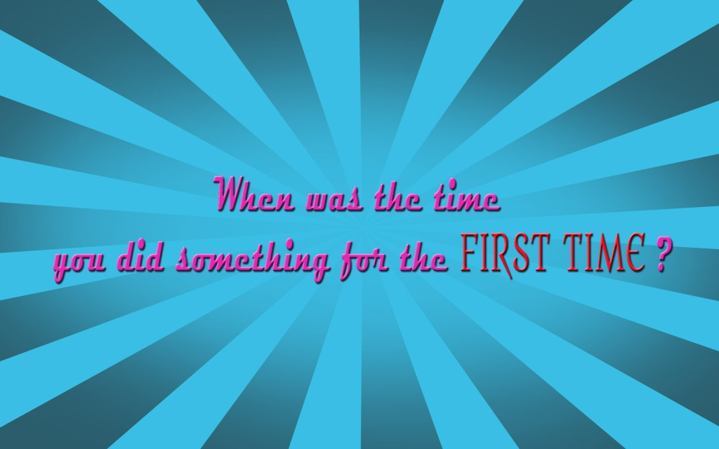 when-was-the-last-time-you-did-something-for-the-first-time-1920x1200-inspirational-quote-wallpaper-407-3675066277
