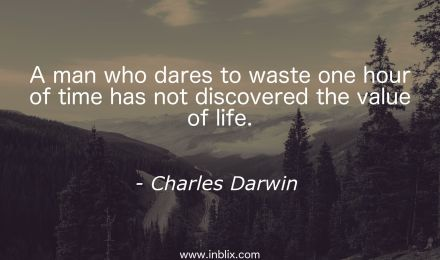 man-who-dares-waste-one-hour-time-not-discovered-value-of-life-charles-darwin